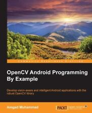 Opencv Android Programming by Example (Paperback or Softback)
