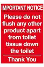 10x Do not flush any other product apart from toilet tissue down the toilet sign