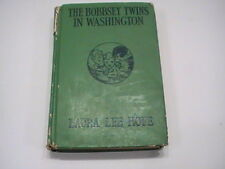 The Bobbsey Twins in Washington by Laura Lee Hope-Hardcover 1919 - FAIR