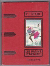 Les Patins d'Argent - P.J. Stahl - Hachette 1955 - Clouzot - Verneuil (Oise)