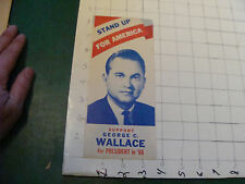 vintage brochure: STAND UP FOR AMERICA; suport GEORGE C. WALLACE in 1968