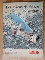 Les Avions de Chasse Polikarpov - Herbert Leonard