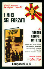 POWELL WILSON DONALD I MIEI SEI FORZATI LONGANESI 1971 I LIBRI POCKET 293 294