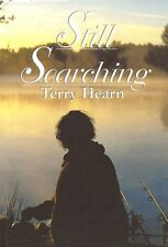 HEARN TERRY CARP FISHING & COARSE ANGLING BOOK STILL SEARCHING hardback NEW