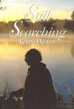 HEARN TERRY CARP FISHING & COARSE ANGLING BOOK STILL SEARCHING hardback new
