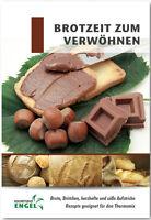 BROTZEIT ZUM VERWÖHNEN geeignet für Thermomix TM5 TM31 Kochstudio-Engel Brot