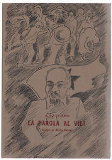 ALDO SEVERINI- LA PAROLA AL VIET DIS. BRUNO PANESI -TIP. ZOPPI ANCONA 1973-L3922