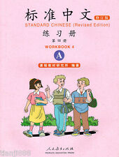 Standard Chinese - Workbook 4A (Revised Ed.) (Chinese Ed.)