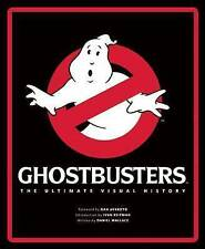 NEW Ghostbusters: The Ultimate Visual History by Daniel Wallace