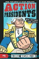 Action Presidents #1: George Washington by Van Lente, Fred Book The Fast Free