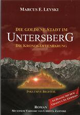 DIE GOLDENE STADT IM UNTERSBERG - Band 2 - Die Kronos Offenbarungen - BUCH