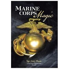 Marine Corps Magic by Retired) Haun (Usmc (2013, Hardcover)