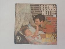 """ROCCO GRANATA -Buona Notte- 7"""""""