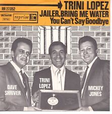 7inch TRINI LOPEZ jailer bring me water HOLLAND EX+ (S0540)