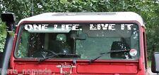 Defender Windscreen ONE LIFE. LIVE IT. Decal Sticker Land Rover Camel Trophy V3