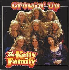 THE KELLY FAMILY / GROWIN' UP * NEW CD * NEU *