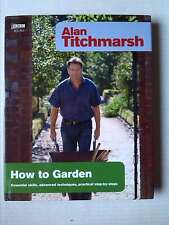 How To Garden, ALAN TITCHMARSH, New Book