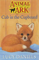 Cub in the Cupboard (Animal Ark 7) by Daniels, Lucy, Good Used Book (Paperback)
