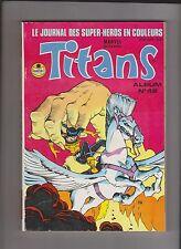 TITANS Album relié 46 (n°136, 137, 138) SEMIC 1990 - ETAT NEUF