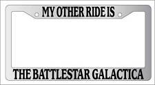 Chrome License Plate Frame My Other Ride Is The Battlestar Galactica Auto