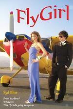 FlyGirl by Syd Blue (2012, Paperback)