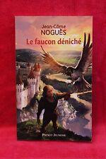 Le faucon déniché - Jean-Côme NOGUES - Livre - Occasion
