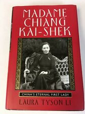 Madame Chiang Kai-shek: China's Eternal First Lady -  Laura Tyson Li SIGNED RARE