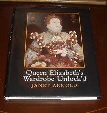 'QUEEN ELIZABETH'S WARDROBE UNLOCK'D':Janet ARNOLD: 1st.ed.1988 : IN DUST JACKET