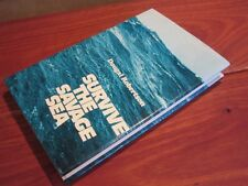 SURVIVE the SAVAGE SEA - Dougal Robertson.  1st UK Edn 1973   HbDj   in MELB