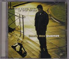 David Rex Quartet - The Dark Side Of The Street - CD (12062 ABC Jazz 2001)