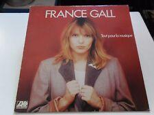 33 TOURS / LP--FRANCE GALL--TOUT POUR LA MUSIQUE--1981