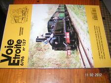 * Voie Etroite n°157 Tunnel Caluire Loco Cofema