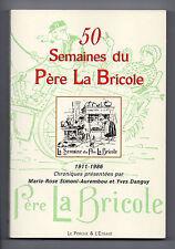 50 semaines du Père La Bricole - Chroniques 1911-1986 – Perche