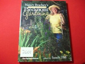 NANCY BRACHEY'S GUIDE TO PIEDMONT GARDENING-EXCELLENT INFORMATION & INSTRUCTIONS