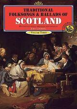 Traditional Folksongs & Ballads Of Scotland Vol. 3 Vocal Songbooks John Loesberg