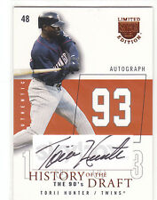2004 Skybox LE History of the Draft Torii Hunter autograph 13/93 Twins