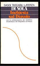 DI NOLA ALFONSO INCHIESTA SUL DIAVOLO LATERZA 1979 STL 59