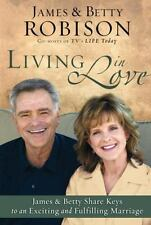 Living in Love : Co-Hosts of Tv's Life Today, James and Betty Share Keys to...