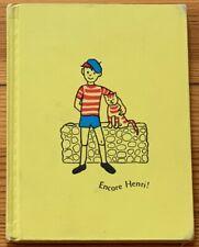ENCORE HENRI! : by Edith Vacheron : Virginia Kahl : in French : vintage