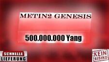 Metin2 Genesis 500.000.000 Yang/ 5 Won/ Schneller Versand/ Kein Risiko