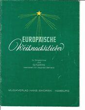 Europäische Weihnachtslieder für Singstimme und Gitarre * Noten für Gitarre