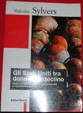 SYLVERS -  GLI STATI UNITI TRA DOMINIO E DECLINO - 1999
