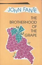 JOHN FANTE: The Brotherhood of the Grape (2002, Paperback) New / Free Shipping