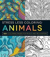 Stress Less Coloring - Animals: 208 Coloring Pages Book for Peace and Relaxation