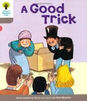 Oxford Reading Tree: Stage 1: First Words: Good Trick (Ort First Words) by Roder
