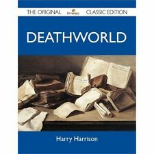 Deathworld - The Original Classic Edition (Paperback or Softback)