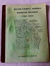 Vintage Booklet WILKES COUNTY GEORGIA MARRIAGE RECORDS 1792-1832 genealogy book