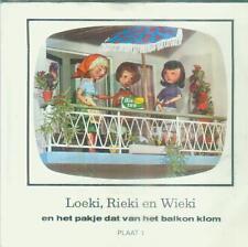 """7"""" Loeki Rieki En Wieki/En Het Pakje Van Het Balkon Klom (NL)"""