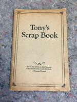 Vintage 1928 Tony's Scrapbook-5th Printing