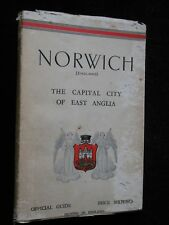 Norwich; Capital City of East Anglia - 1936 - Vintage Local Illustrated Guide